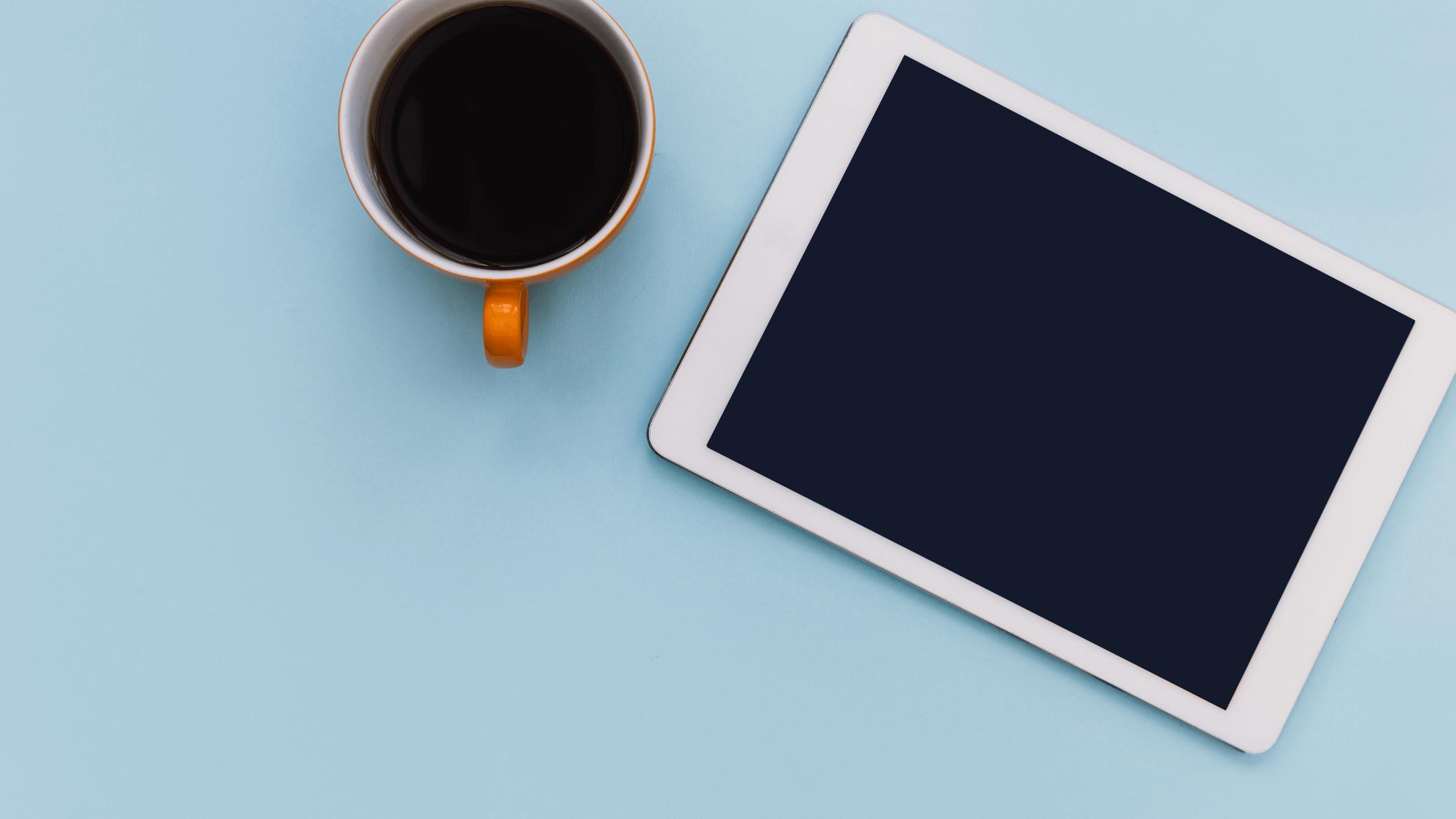 iPad Screen and coffee mug